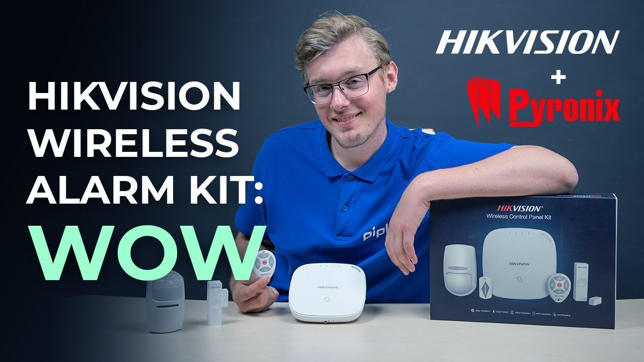 When 2 Greatest CCTV Companies Unite: Hikvision & Pyronix Wireless Alarm System