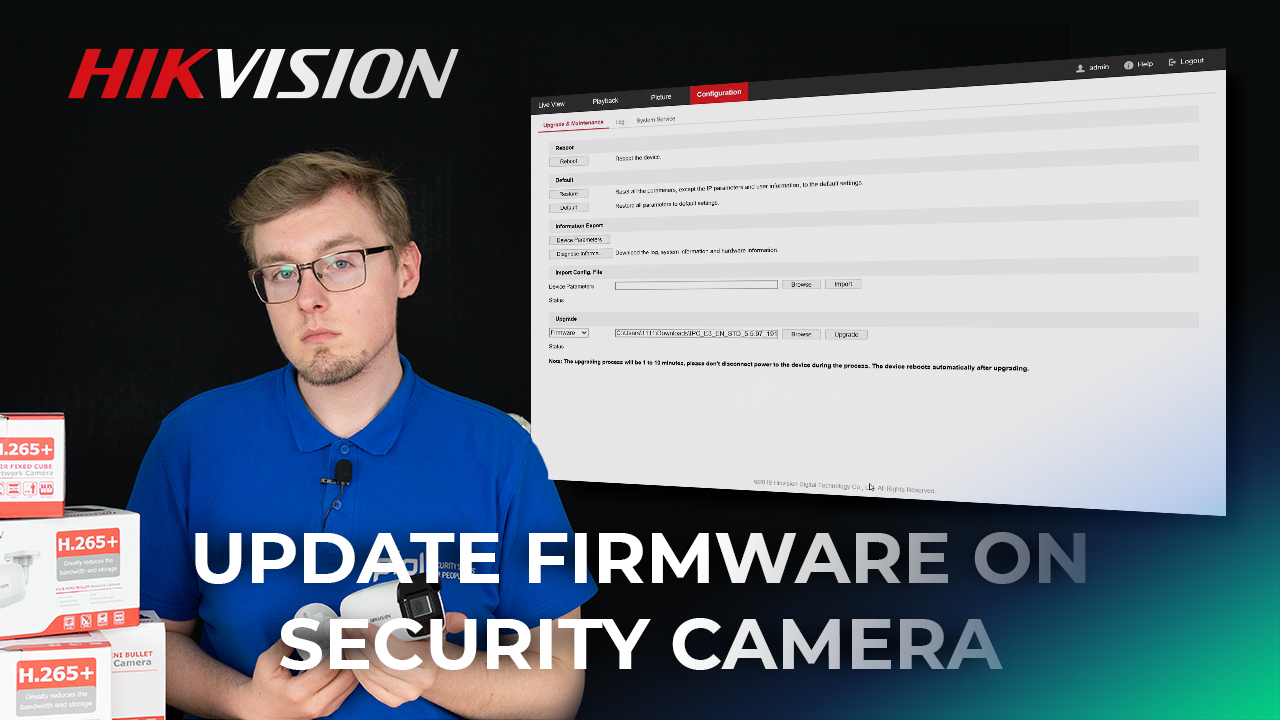 Update Firmware On Any Hikvision Security Camera Manually Via Web Under 5 Minutes